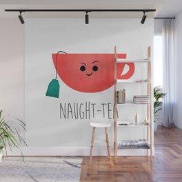 Naught-tea Wall Mural