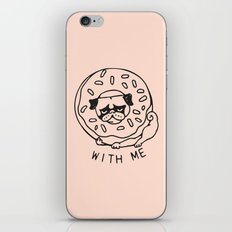 Donut Pug with Me iPhone Skin