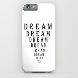 Dream Motivation Eye Chart iPhone Case
