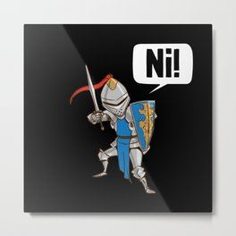 Knight Say Ni Cartoon Metal Print