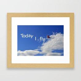 Today I fly  Framed Art Print