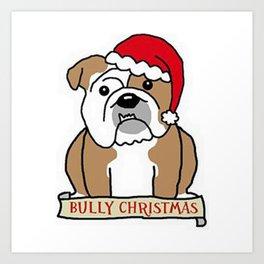Bully Christmas Art Print