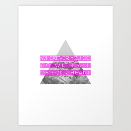 All of Your Heart Art Print