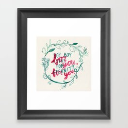 For You, For You Framed Art Print