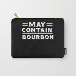 May Contain Bourbon Drinking Carry-All Pouch