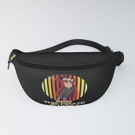 Arr This Pirate Is Now 1  Birthday Boy Fanny Pack