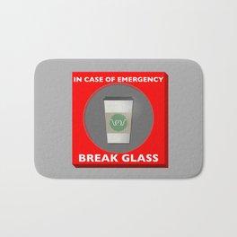 In case of Emergency, Break Glass Bath Mat