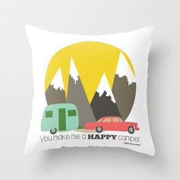 You Make Me a Happy Camper Throw Pillow