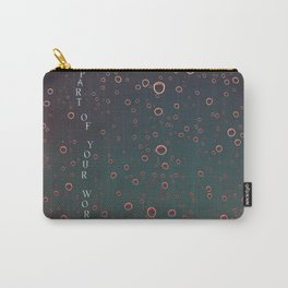 Part Of Your World Carry-All Pouch