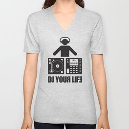 DJ your life Unisex V-Neck