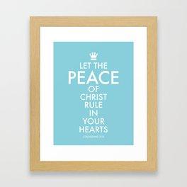 Let PEACE rule. Framed Art Print