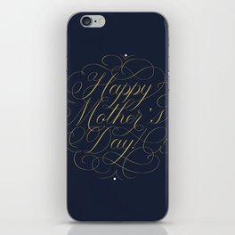 Happy Mother's Day! iPhone Skin