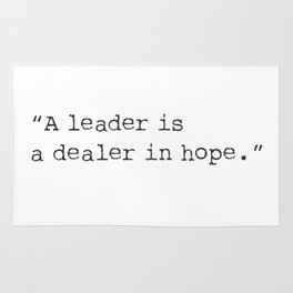 "Napoleon quote 3. ""A leader is a dealer in hope."" Rug"