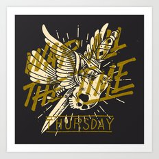 War All The Time Art Print