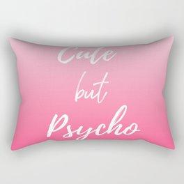 Cute but Psycho Rectangular Pillow