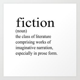 Fiction Definition (Black on White) Art Print