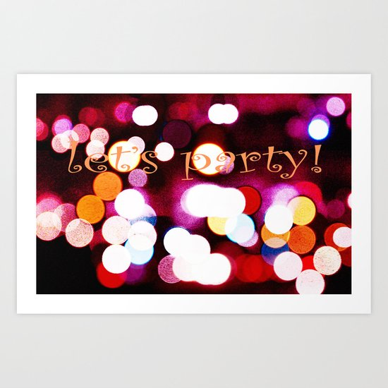 let's party! Art Print