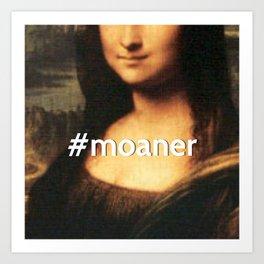 #MOANER Art Print
