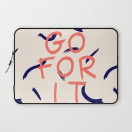 GO FOR IT #society6 #motivational Laptop Sleeve