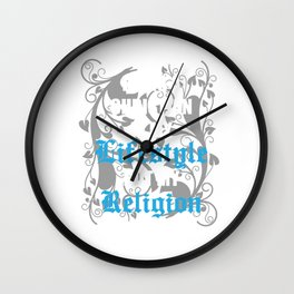 Being a Christian is My Lifestyle Not My Religion T-shirt Wall Clock
