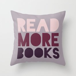 Read More Books (Purple) Throw Pillow