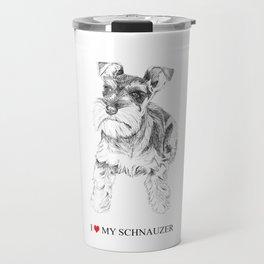 I love my Schnauzer Travel Mug