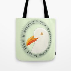 Eat like a seagull  Tote Bag