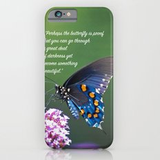 Beautiful Butterfly Quote iPhone 6s Slim Case