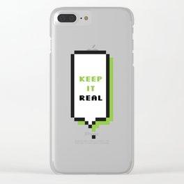 Keep it real Clear iPhone Case