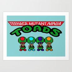 Teenage Mutant Ninja Toads Art Print