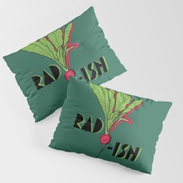 Super Rad Radish Pillow Sham