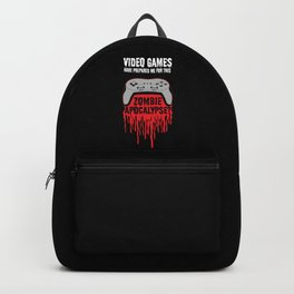 Zombie Apocalypse? Video games have prepared me for this. Backpack