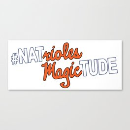 #NatriolesMagictude Canvas Print
