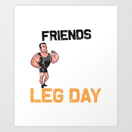 Mens Funny Don't Skip Leg Day Fitness Gym Workout Squat design Art Print