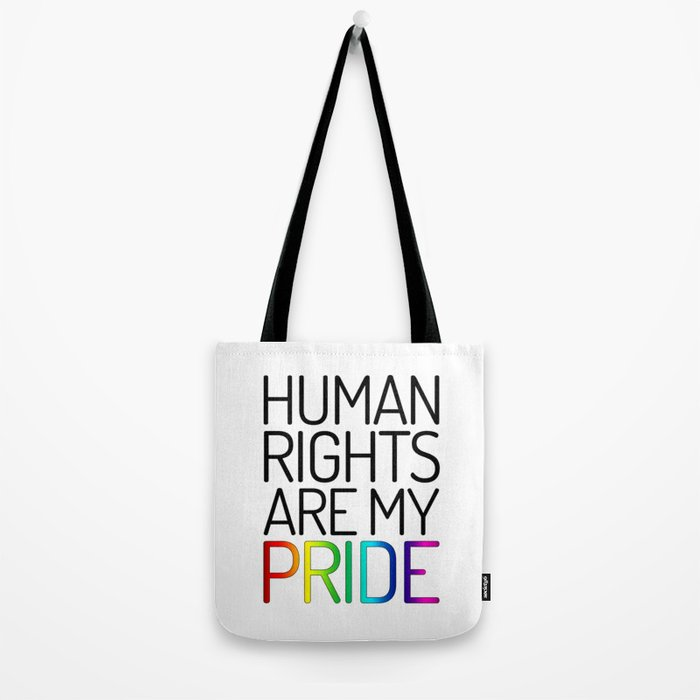 Human Rights are My Pride Tote Bag