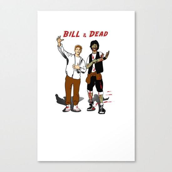 Bill & Dead Canvas Print