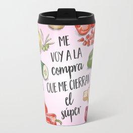 Me voy a la compra que me cierran el super (rosa) Travel Mug