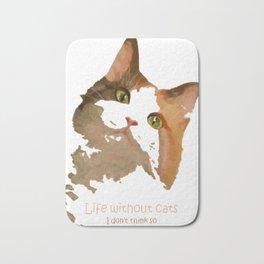 Life Without Cats Bath Mat