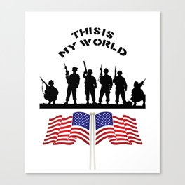 US Army this is my world Canvas Print
