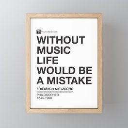 Without music life would be a mistake Framed Mini Art Print