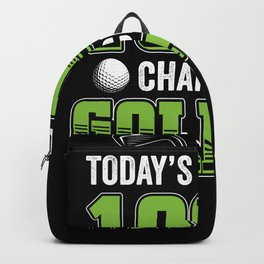 Todays Forecast Golfer Golfing Golf Backpack