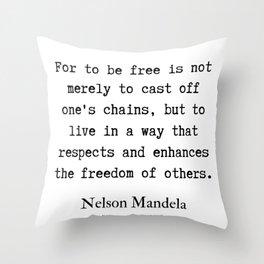 7     Nelson Mandela  Quotes   190818 Throw Pillow