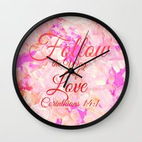 bible verse Wall Clocks featuring FOLLOW THE WAY OF LOVE Pretty Pink Floral Christian Corinthians Bible Verse Typography Abstract Art by The Faithful Canvas