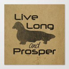 Live Long and Prosper - Longhair, Long hair, Dachshund Love Canvas Print