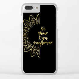 Be Your Own Sunflower Clear iPhone Case