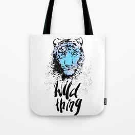 Tiger. Wild thing. Tote Bag