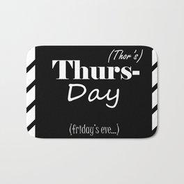 Thursday Bath Mat