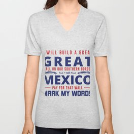 I Will Build A Great Wall Unisex V-Neck
