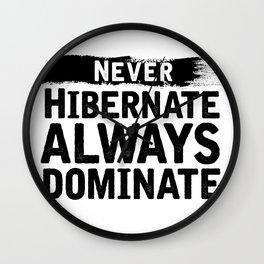 Never Hibernate Always Dominate Wall Clock