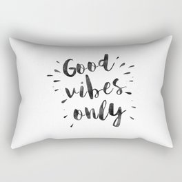 good vibes only,office decor,home decor,home sign,wall art,quote prints,positive,inspirational Rectangular Pillow